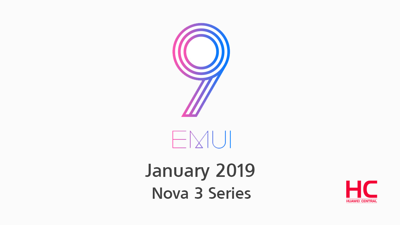 EMUI 9 0/Android 9 0 Pie coming to the Nova 3/3i in January
