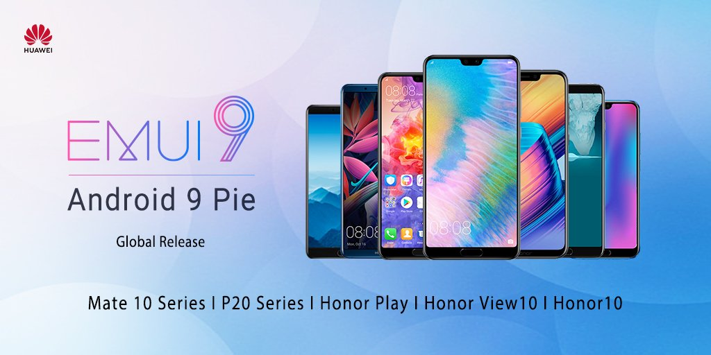 EMUI 9 is coming to Huawei Mate 10/10 Pro, P20/P20 Pro, and