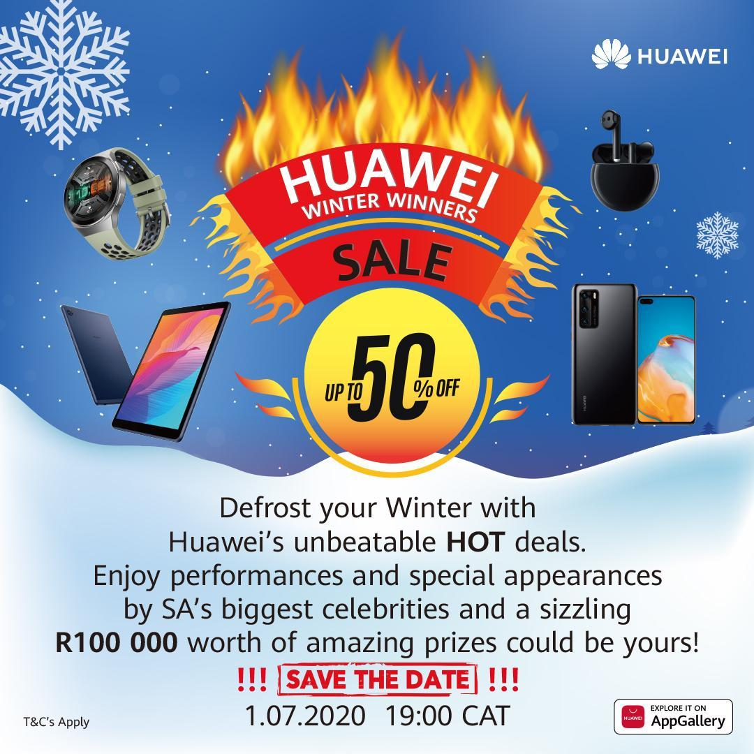 Huawei Winter Winner sales will start from July 1 in South Africa ...