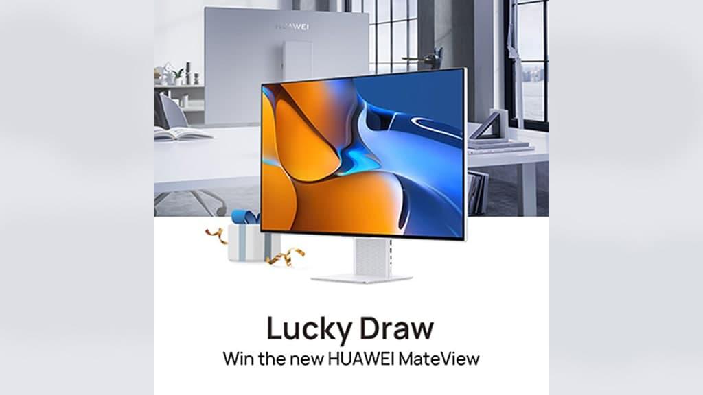 Huawei MateView Lucky Draw