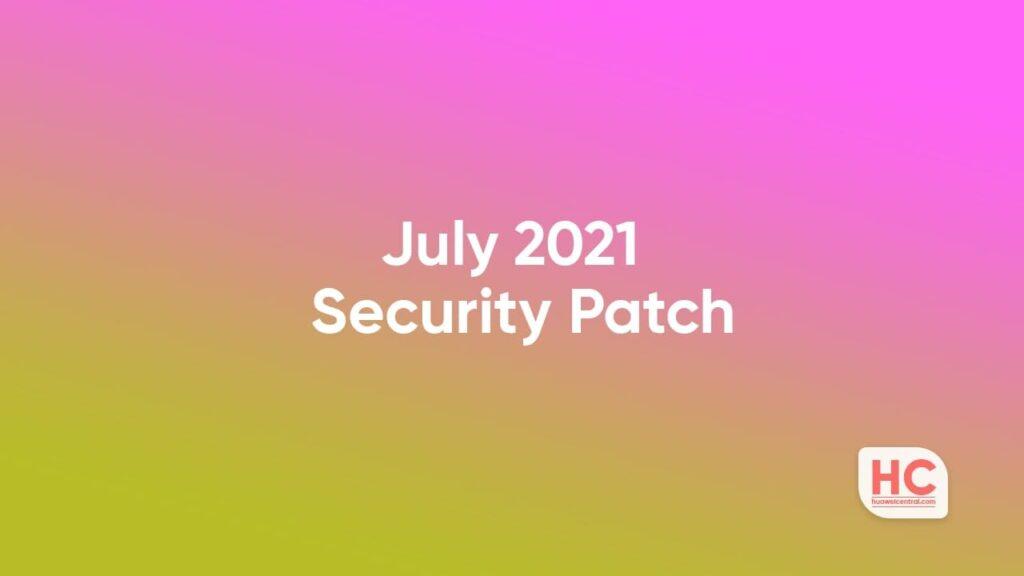 July 2021 EMUI security patch