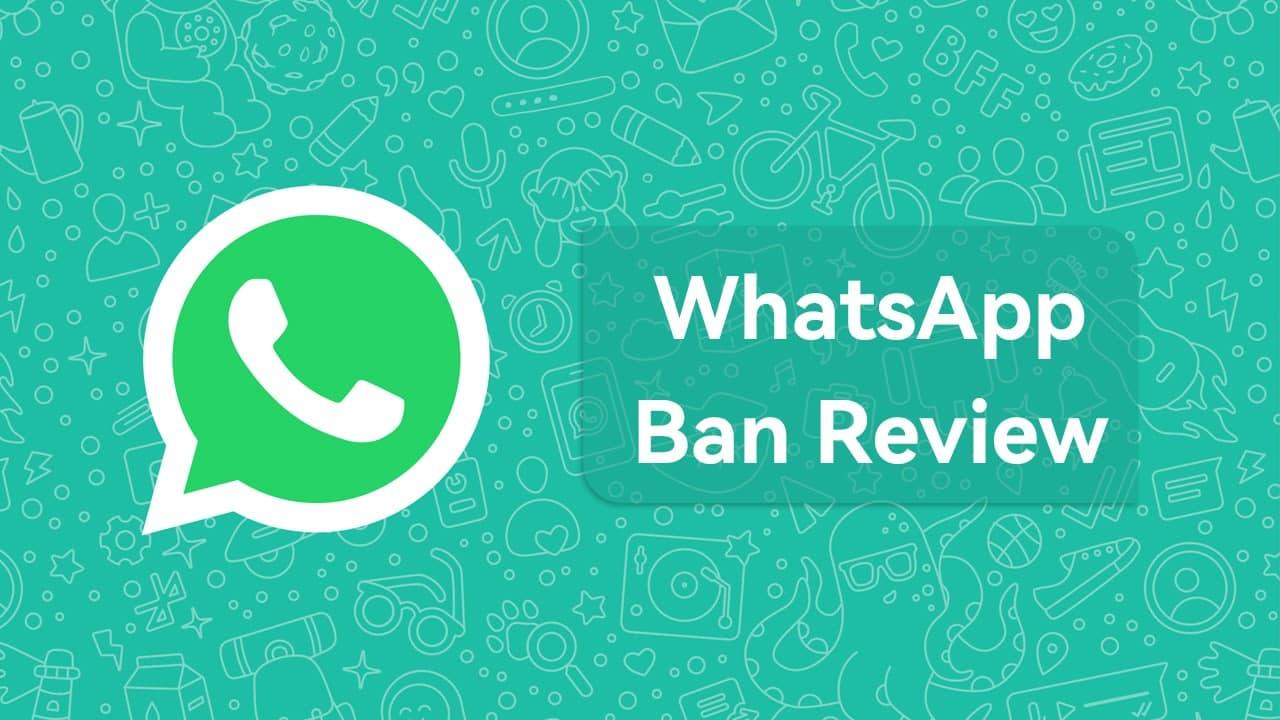whatsapp ban review