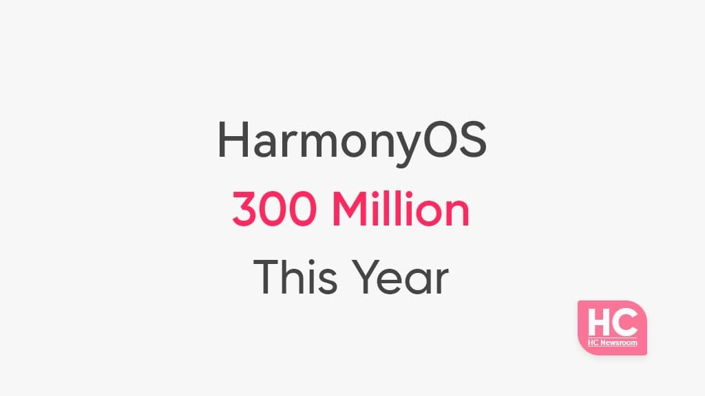 harmonyos 300 million upgrade