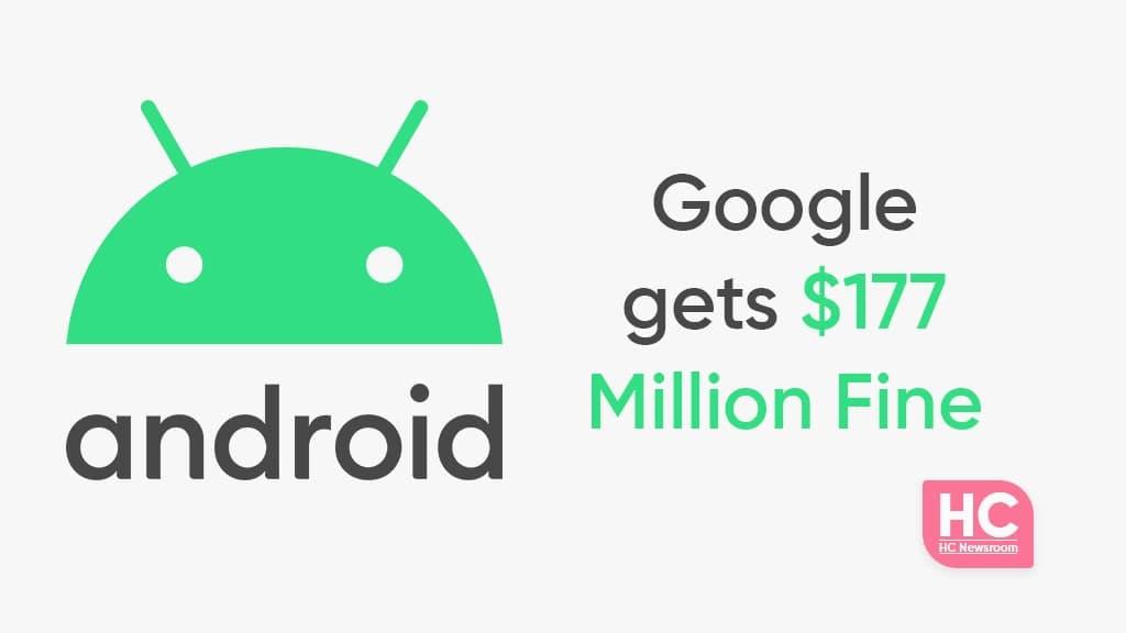 Google Android 177 million Fine