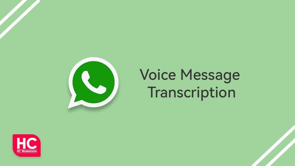 WhatsApp voice message transcriptions