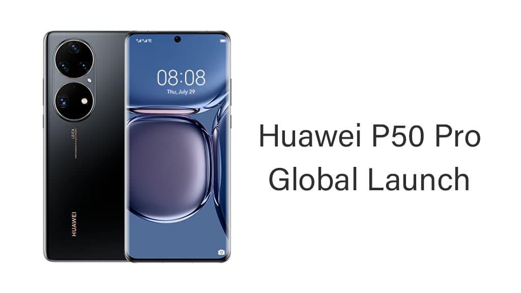 Huawei P50 global launch